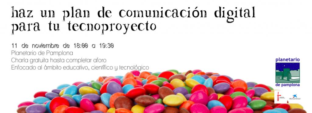 Haz un plan de comunicación digital para tu tecnoproyecto