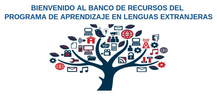 Banco de recursos del programa de aprendizaje de lenguas extranjeras