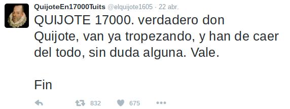 Último tuit de El Quijote en 17000 tuits