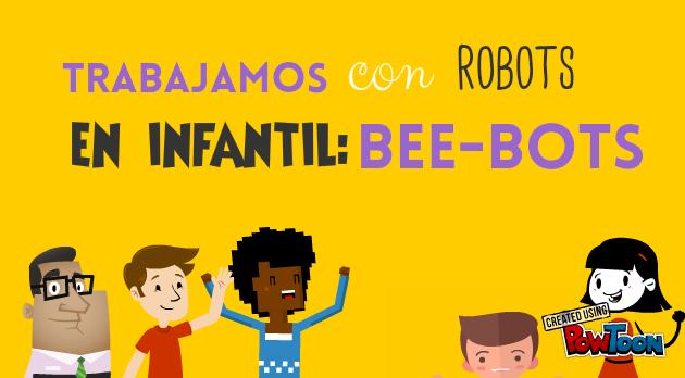 Trabajamos con robots en Infantil: Bee-Bots