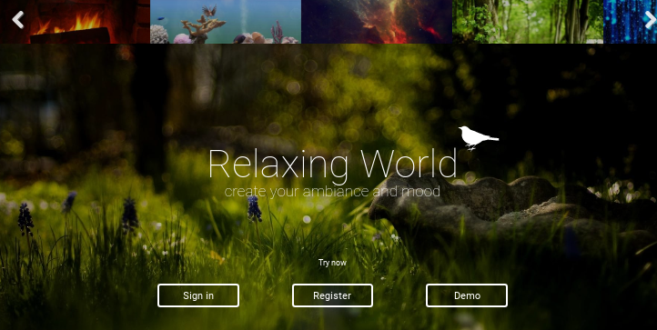 Relaxing World, create your ambiance and mood