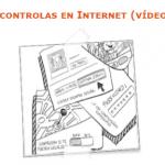 Vídeos en internet tú controlas
